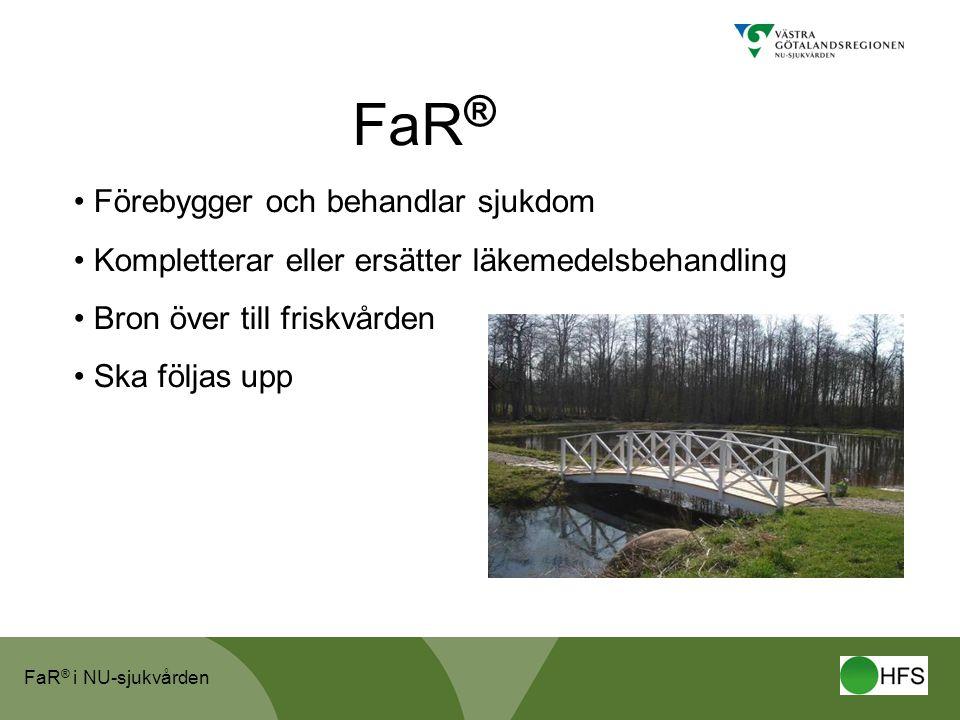FaR® Förebygger och behandlar sjukdom