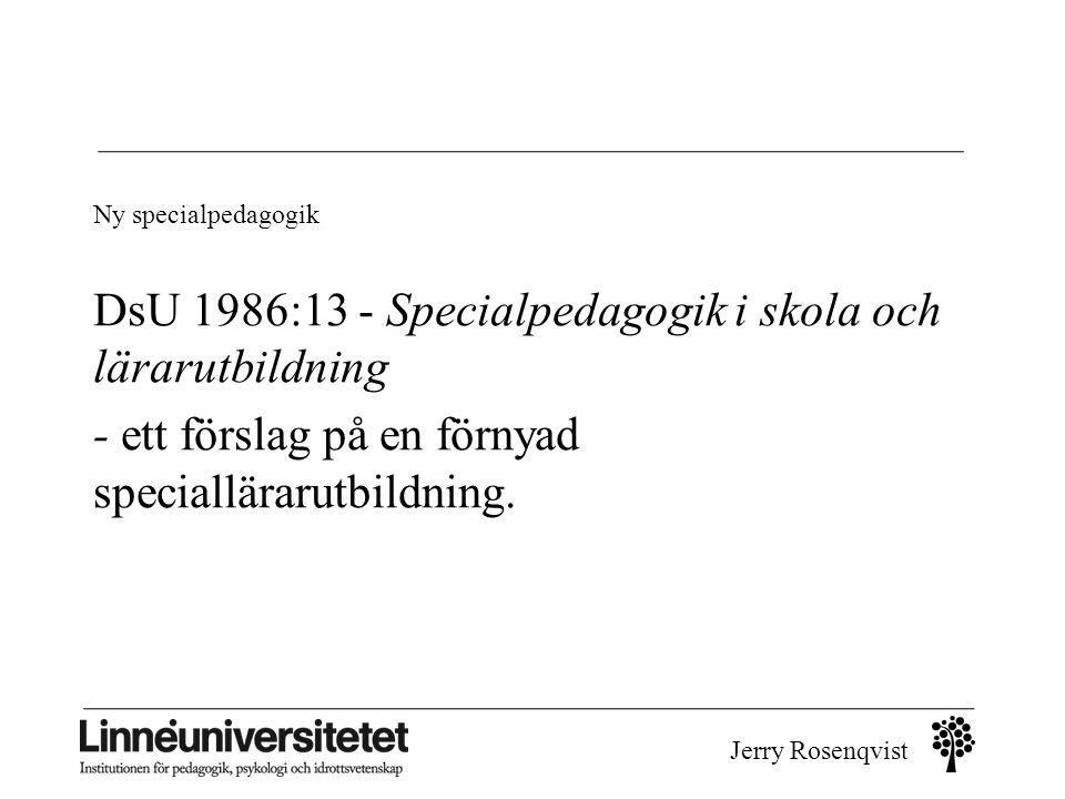 DsU 1986:13 - Specialpedagogik i skola och lärarutbildning