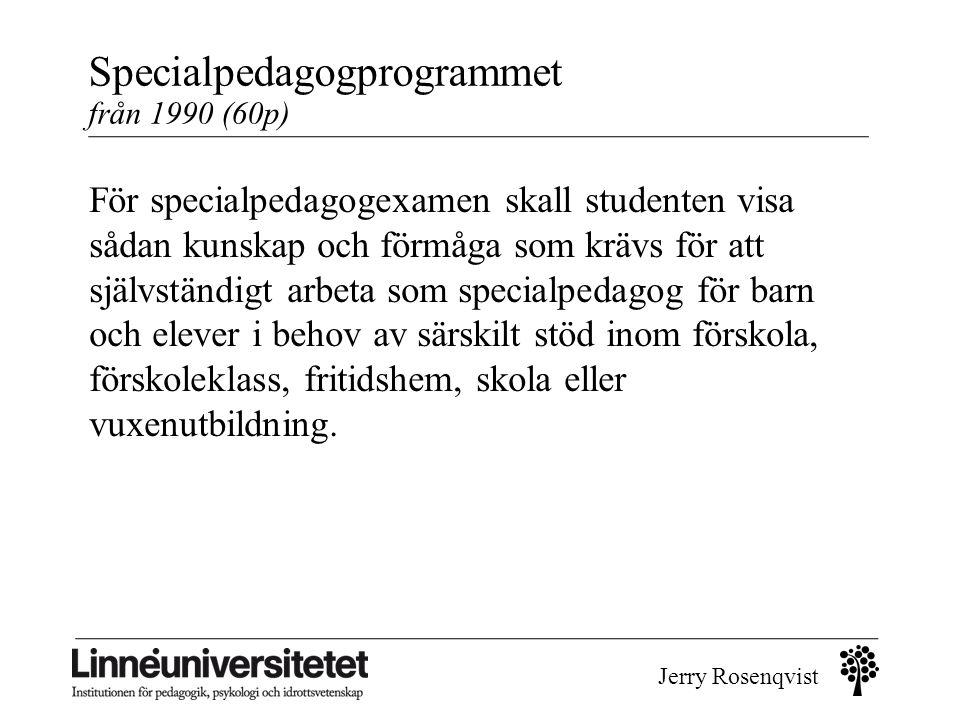 Specialpedagogprogrammet från 1990 (60p)