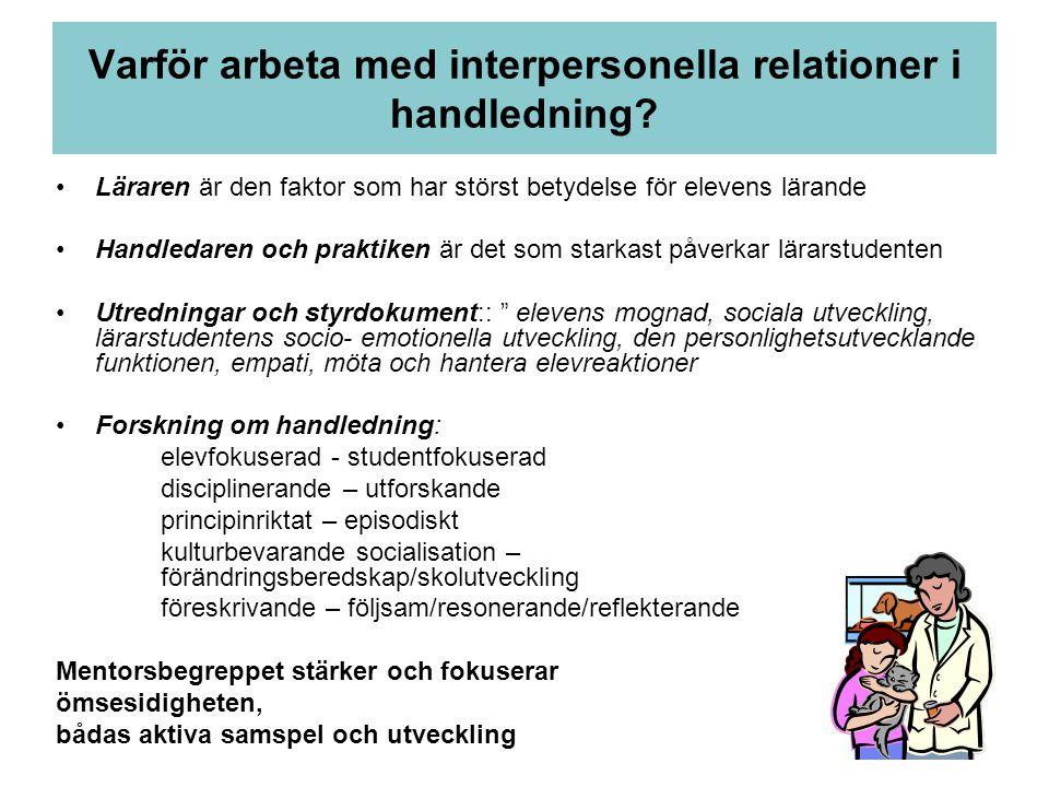 Varför arbeta med interpersonella relationer i handledning