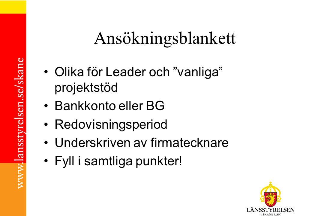 Ansökningsblankett Olika för Leader och vanliga projektstöd
