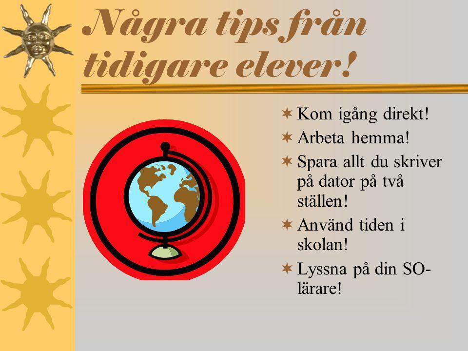 Några tips från tidigare elever!
