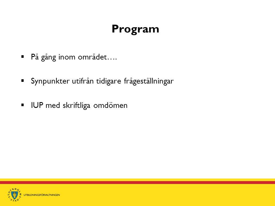 Program På gång inom området….