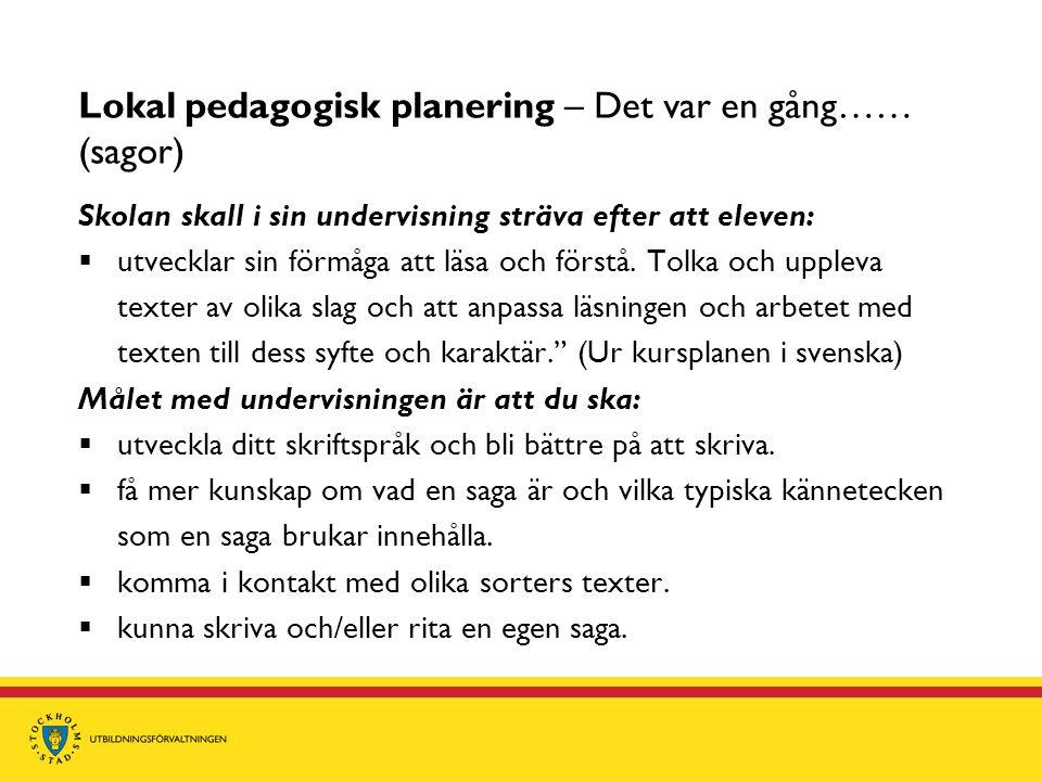 Lokal pedagogisk planering – Det var en gång…… (sagor)