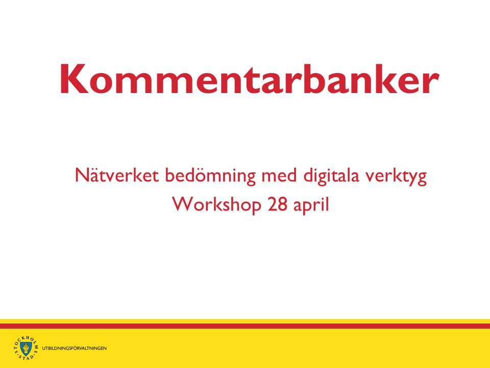 Nätverket bedömning med digitala verktyg Workshop 28 april