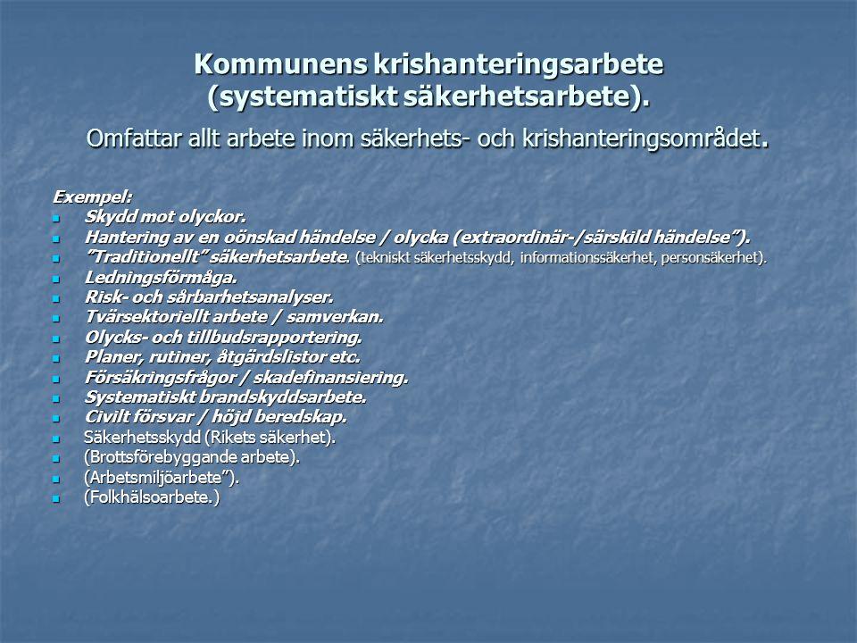 Kommunens krishanteringsarbete (systematiskt säkerhetsarbete)