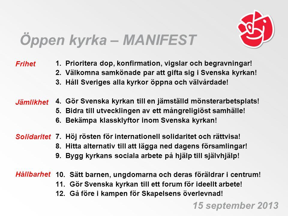 Öppen kyrka – MANIFEST 15 september 2013 Frihet