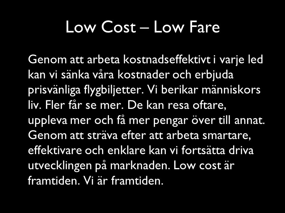 Low Cost – Low Fare