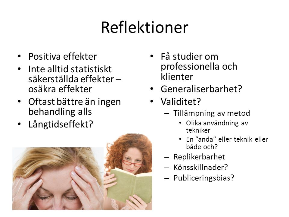 Reflektioner Positiva effekter