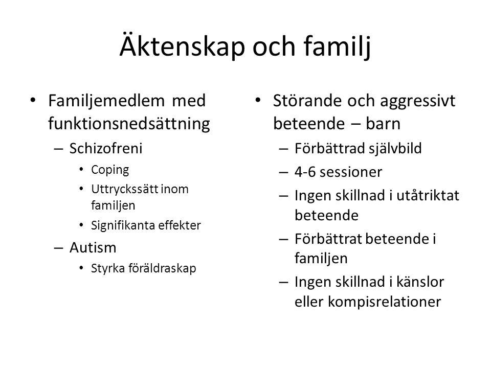 Äktenskap och familj Familjemedlem med funktionsnedsättning