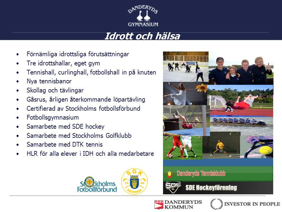 Idrott och hälsa Förnämliga idrottsliga förutsättningar