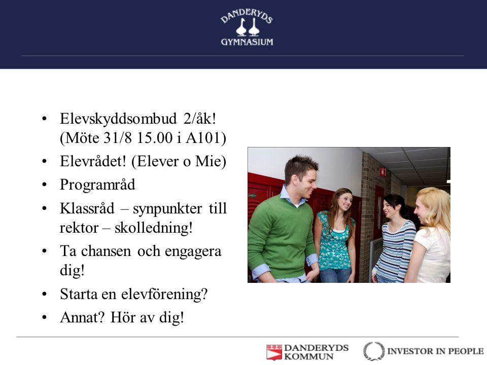 Elevskyddsombud 2/åk! (Möte 31/8 15.00 i A101)
