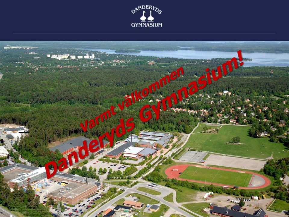 Danderyds Gymnasium! Varmt välkommen