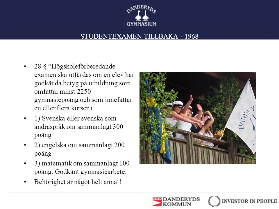 STUDENTEXAMEN TILLBAKA - 1968