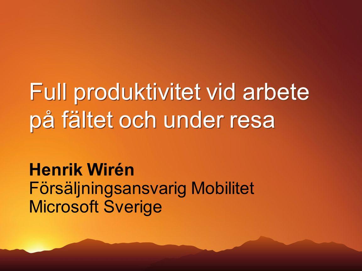 Henrik Wirén Försäljningsansvarig Mobilitet Microsoft Sverige
