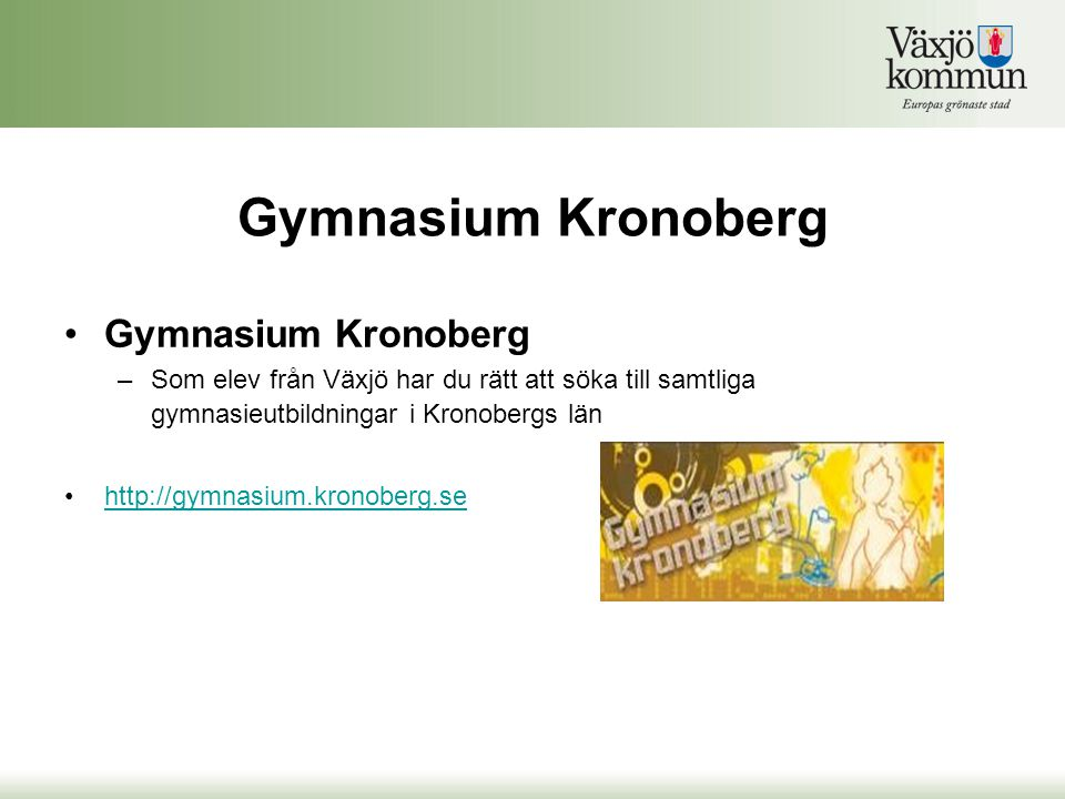 Gymnasium Kronoberg Gymnasium Kronoberg