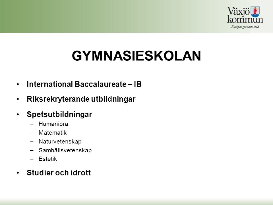 GYMNASIESKOLAN International Baccalaureate – IB