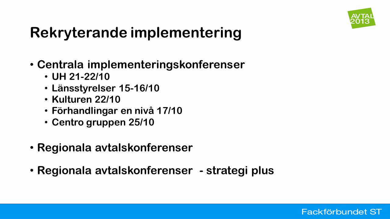 Rekryterande implementering