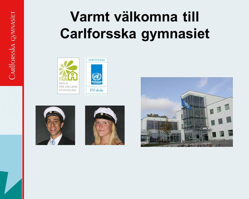 Varmt välkomna till Carlforsska gymnasiet