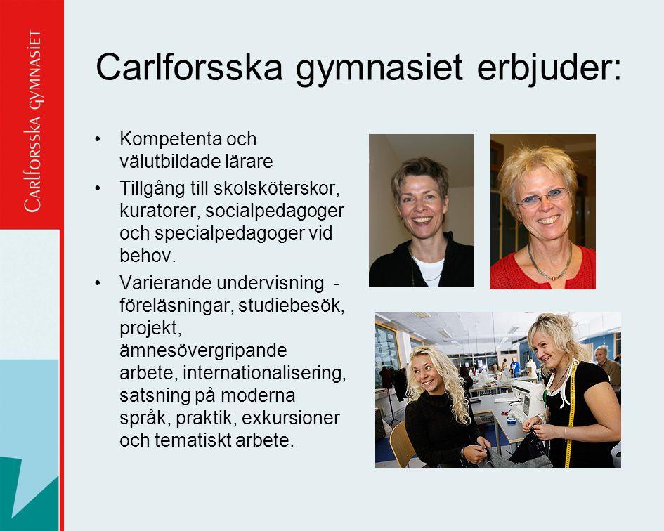 Carlforsska gymnasiet erbjuder: