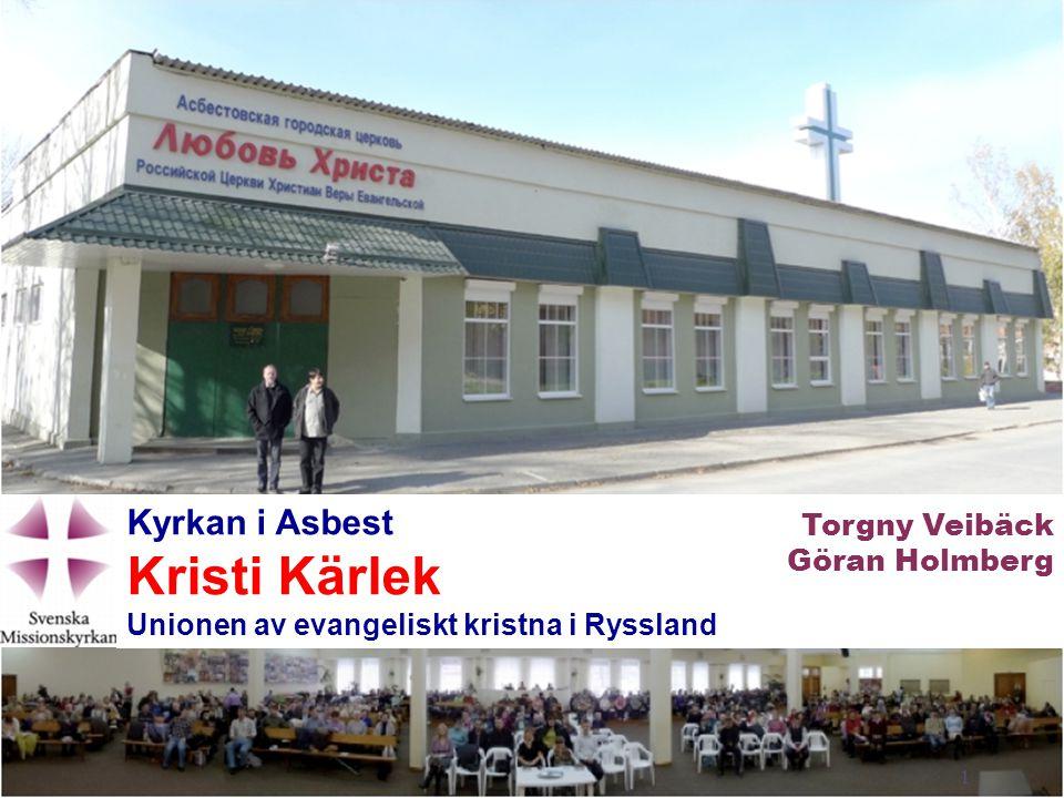 Kristi Kärlek Kyrkan i Asbest Torgny Veibäck Göran Holmberg