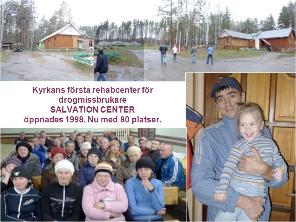 Församlingen 4/3/2017. Kyrkans första rehabcenter för drogmissbrukare SALVATION CENTER öppnades 1998. Nu med 80 platser.