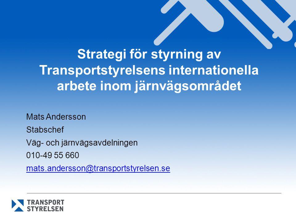 Strategi för styrning av Transportstyrelsens internationella arbete inom järnvägsområdet