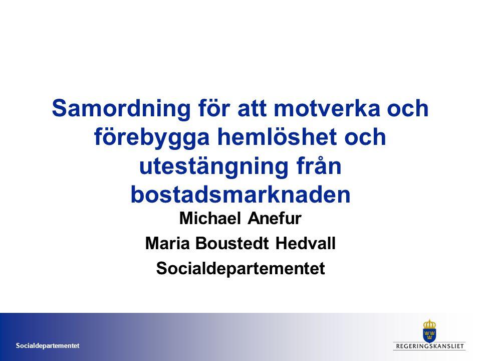 Michael Anefur Maria Boustedt Hedvall Socialdepartementet