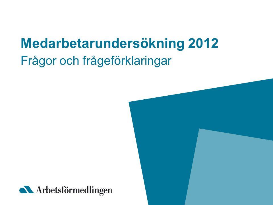 Medarbetarundersökning 2012