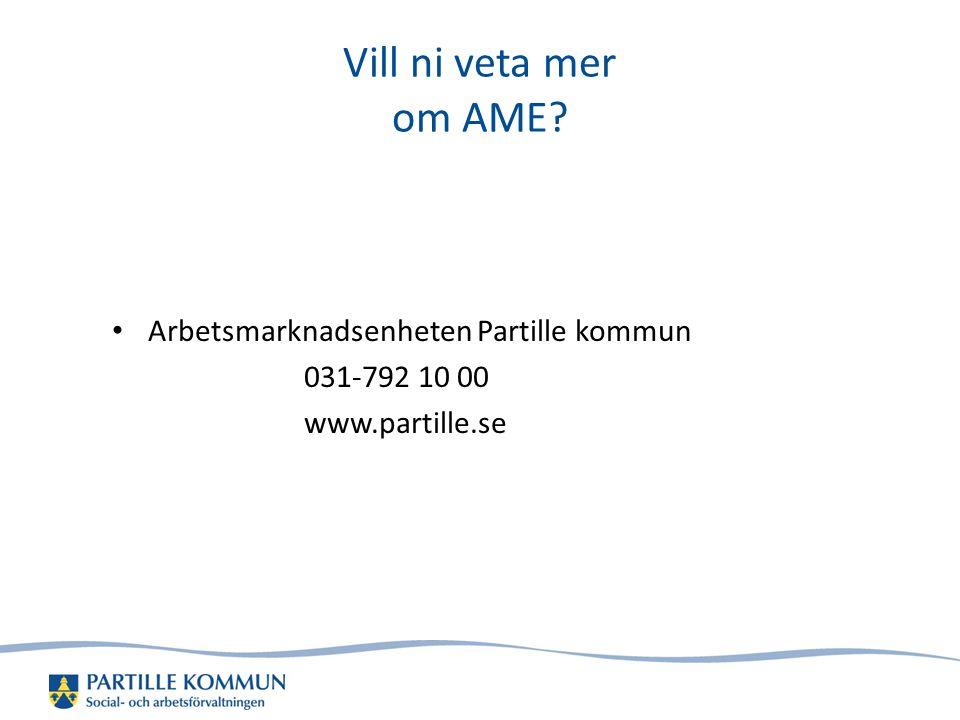 Vill ni veta mer om AME Arbetsmarknadsenheten Partille kommun