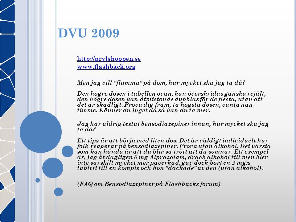 DVU 2009 http://prylshoppen.se www.flashback.org