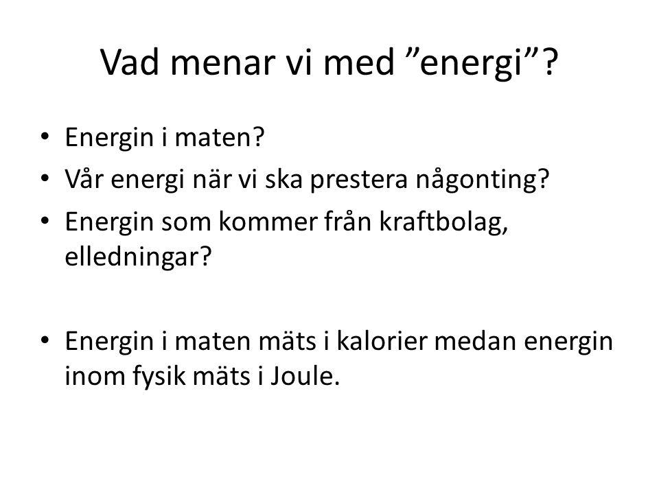 Vad menar vi med energi