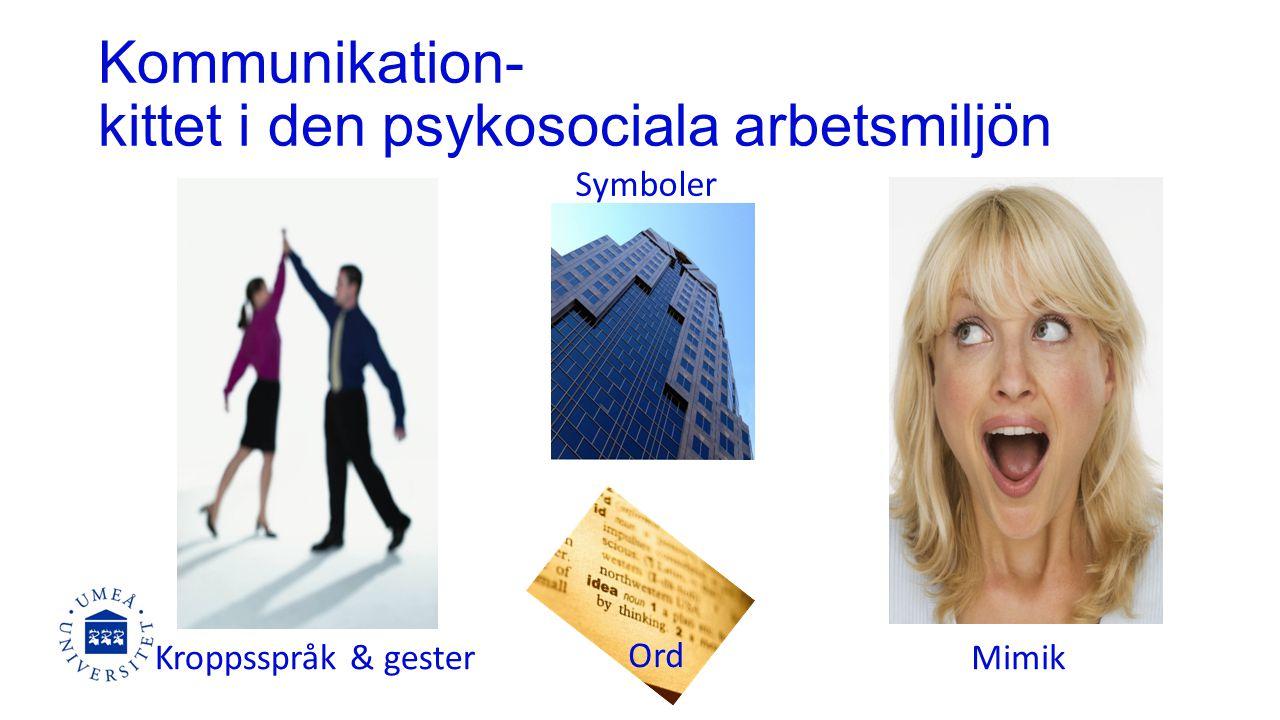 Kommunikation- kittet i den psykosociala arbetsmiljön