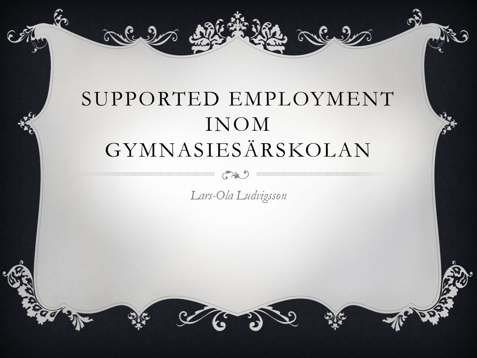 Supported employment inom gymnasiesärskolan