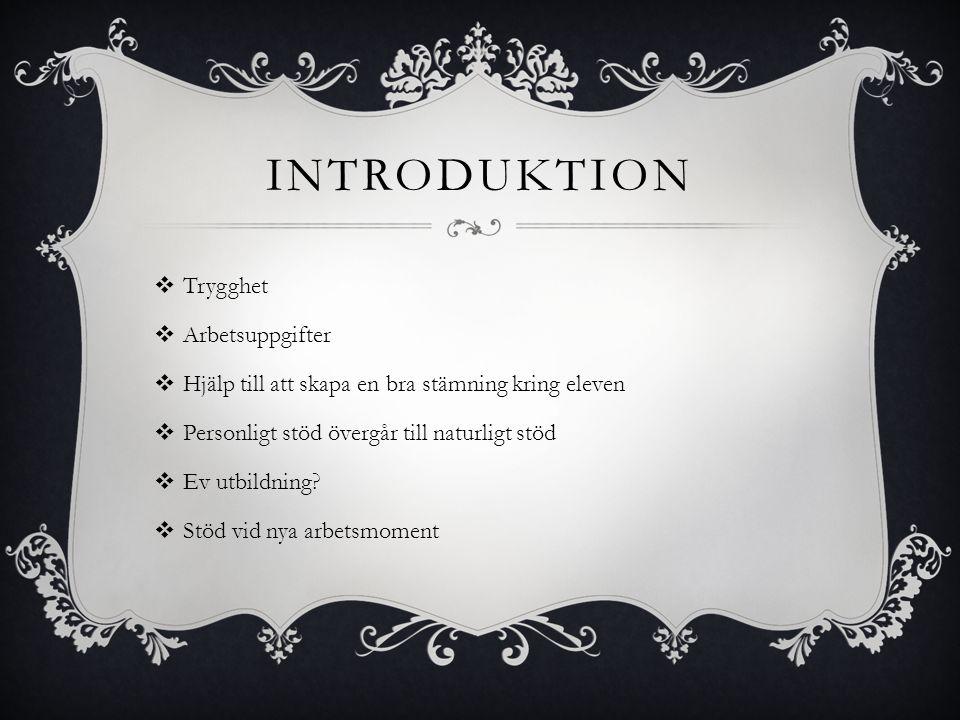 introduktion Trygghet Arbetsuppgifter