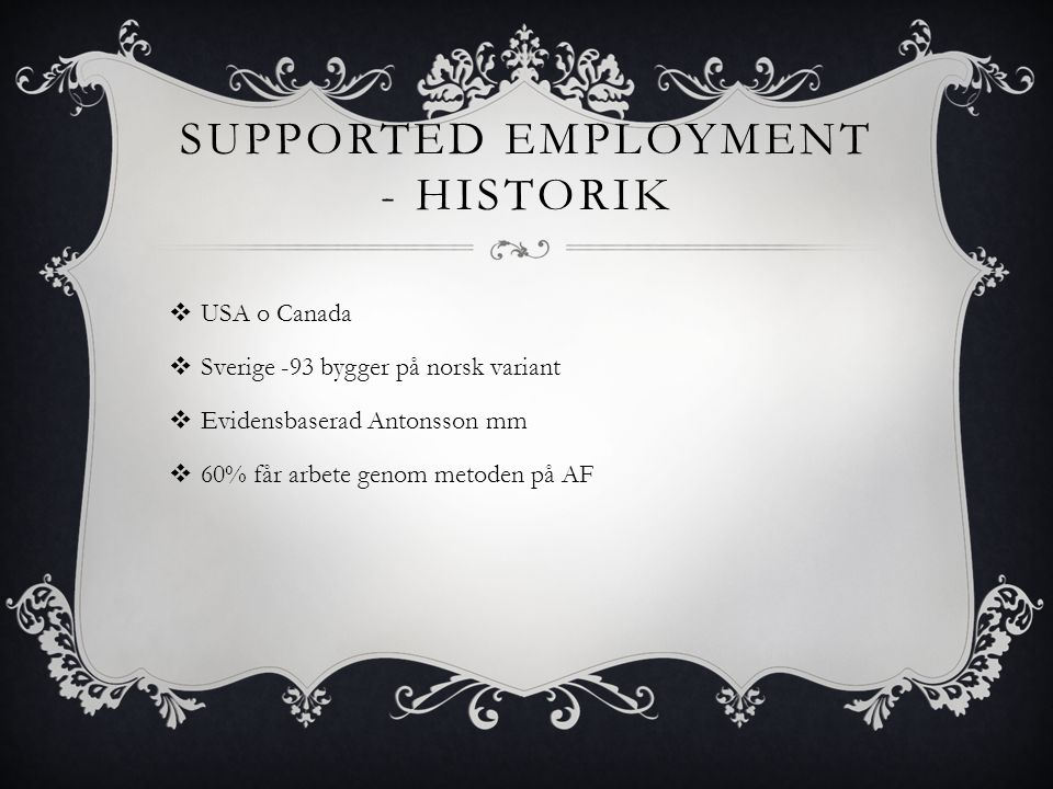 Supported employment - historik