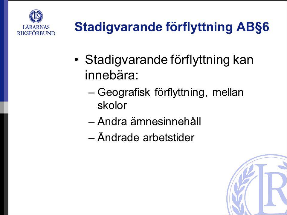 Stadigvarande förflyttning AB§6