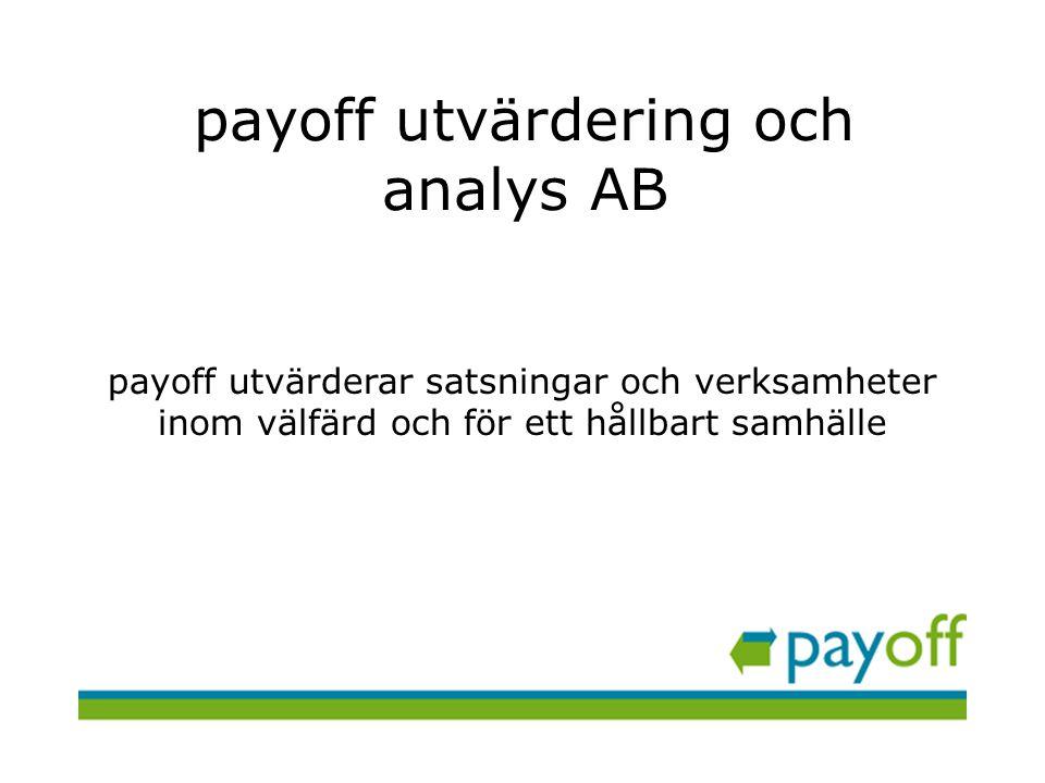 payoff utvärdering och