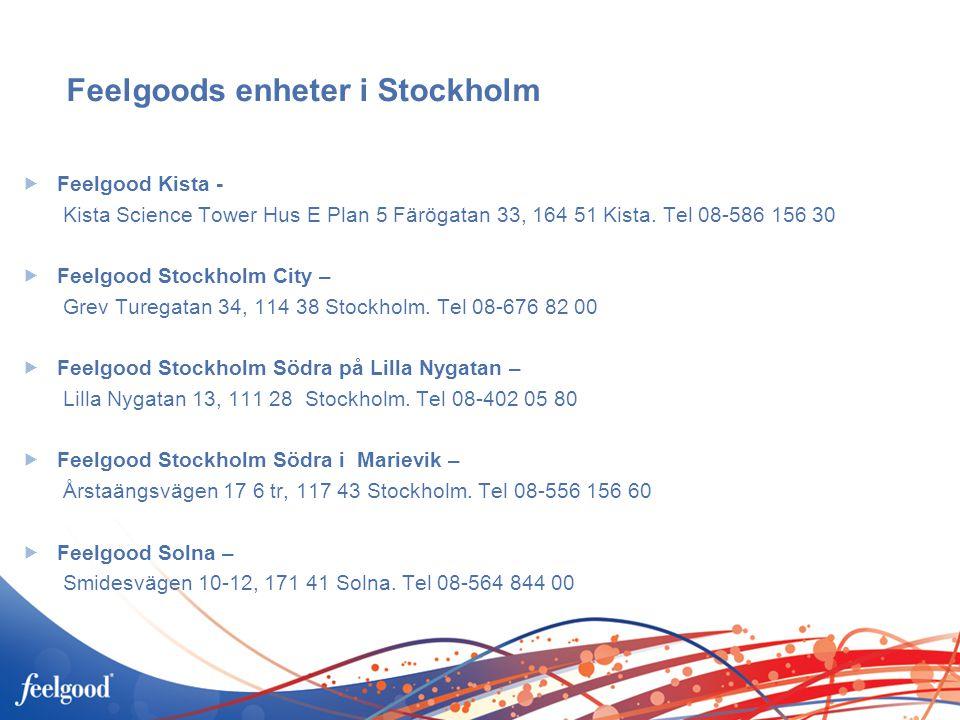 Feelgoods enheter i Stockholm