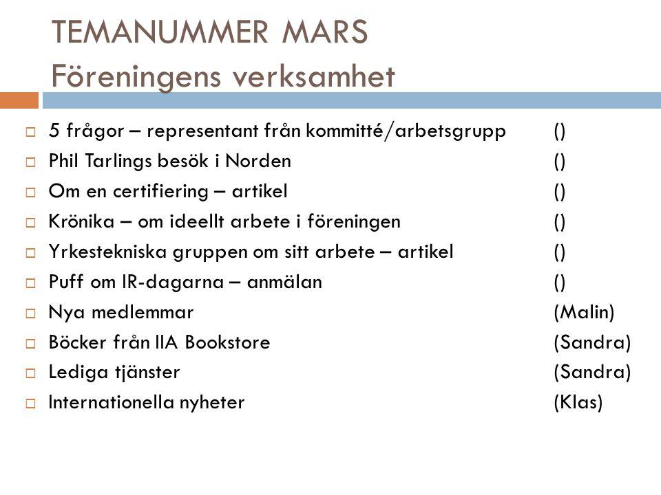 TEMANUMMER MARS Föreningens verksamhet