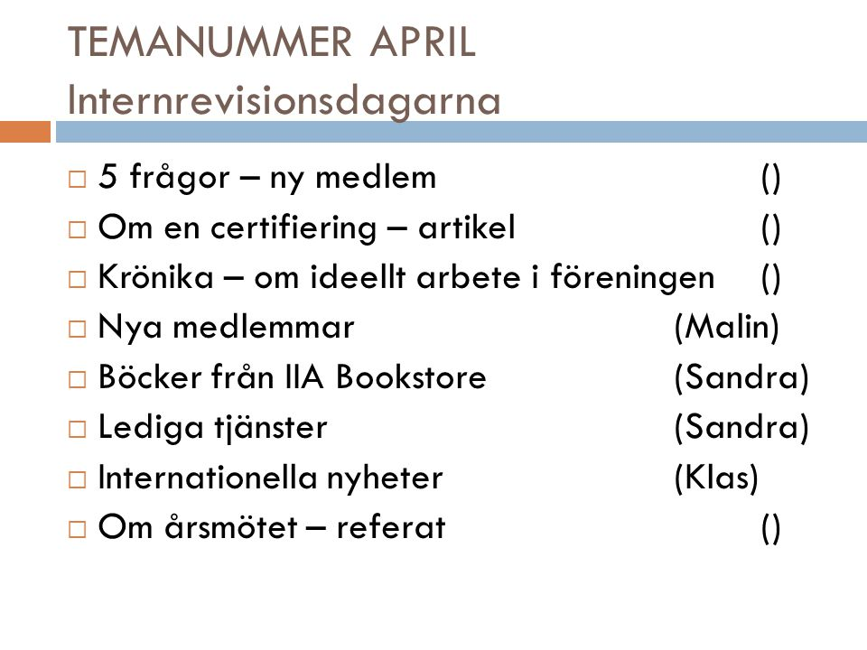 TEMANUMMER APRIL Internrevisionsdagarna