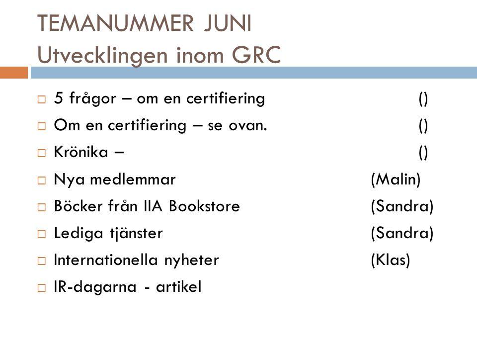 TEMANUMMER JUNI Utvecklingen inom GRC