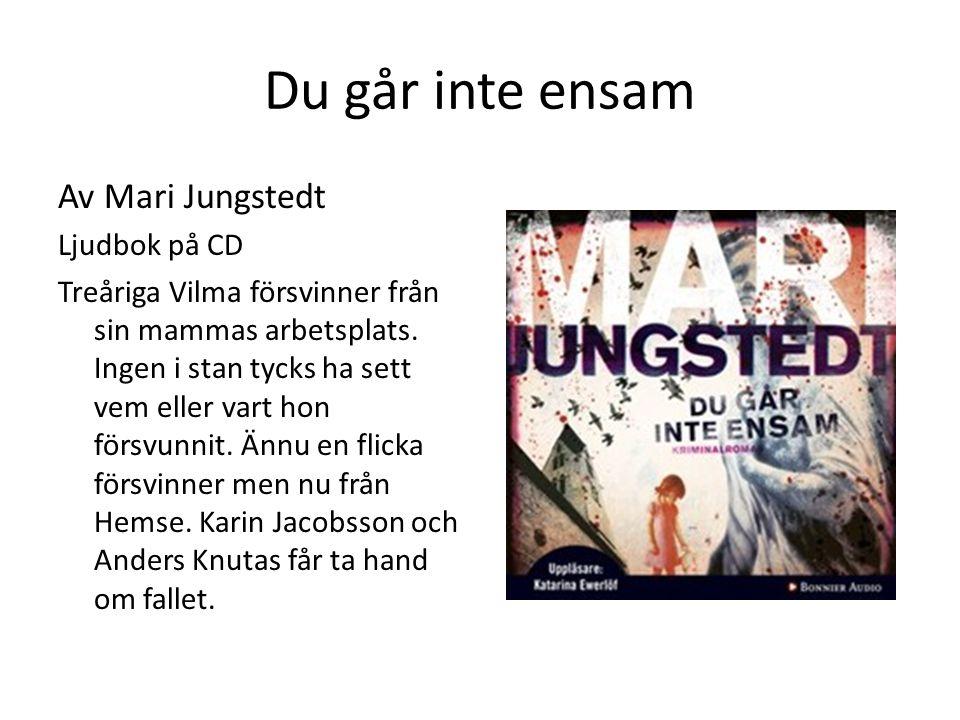 Du går inte ensam Av Mari Jungstedt Ljudbok på CD