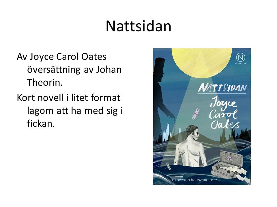 Nattsidan Av Joyce Carol Oates översättning av Johan Theorin.