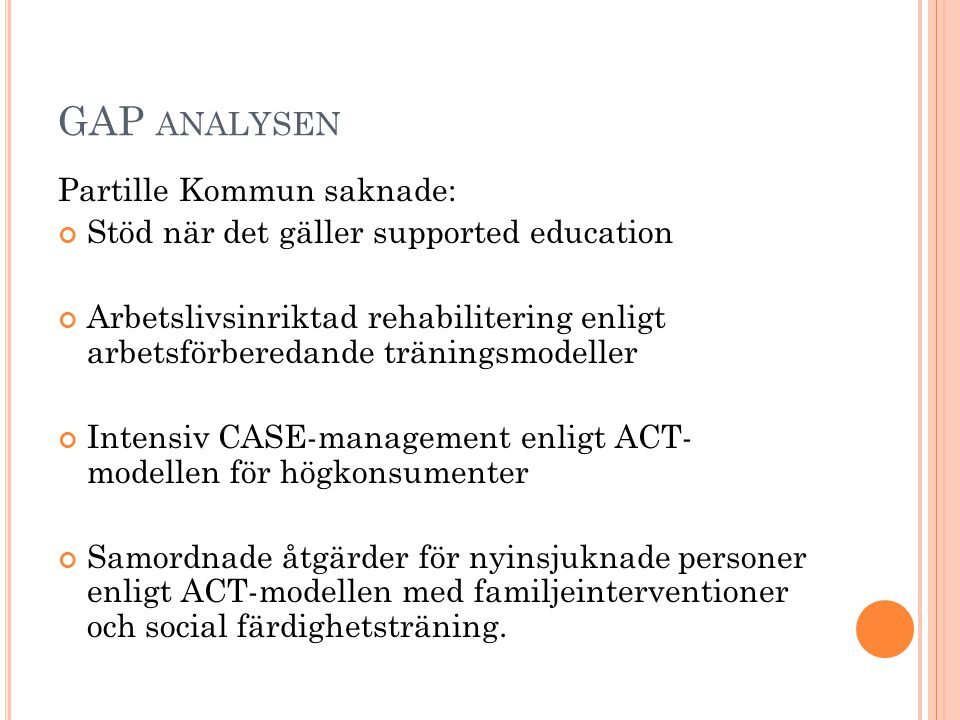 GAP analysen Partille Kommun saknade: