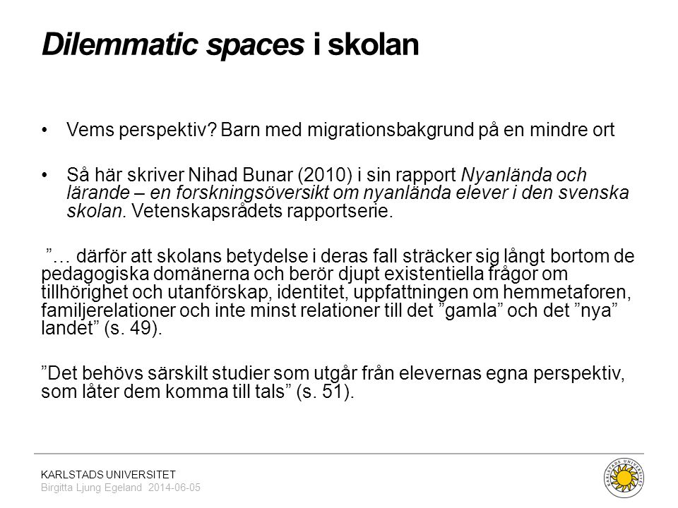 Dilemmatic spaces i skolan