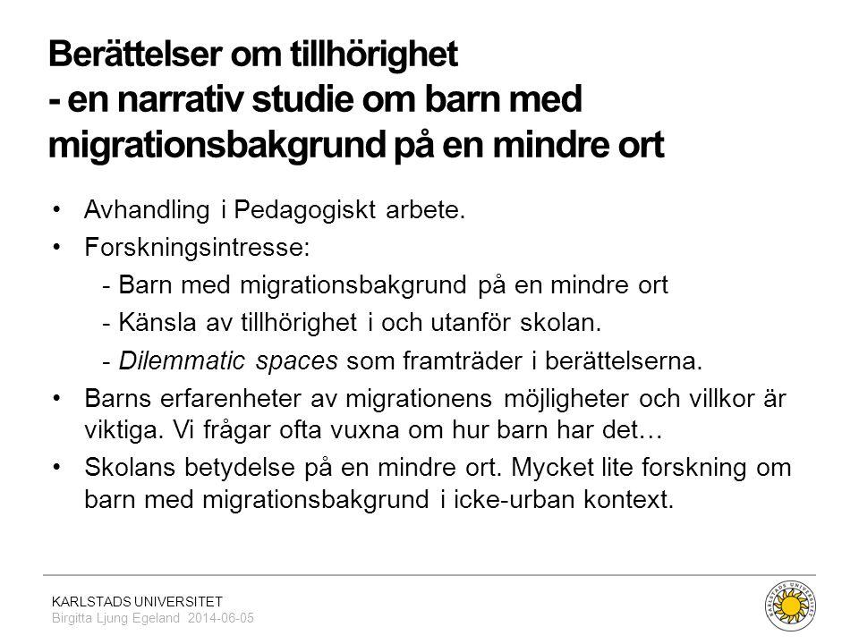 Berättelser om tillhörighet - en narrativ studie om barn med migrationsbakgrund på en mindre ort