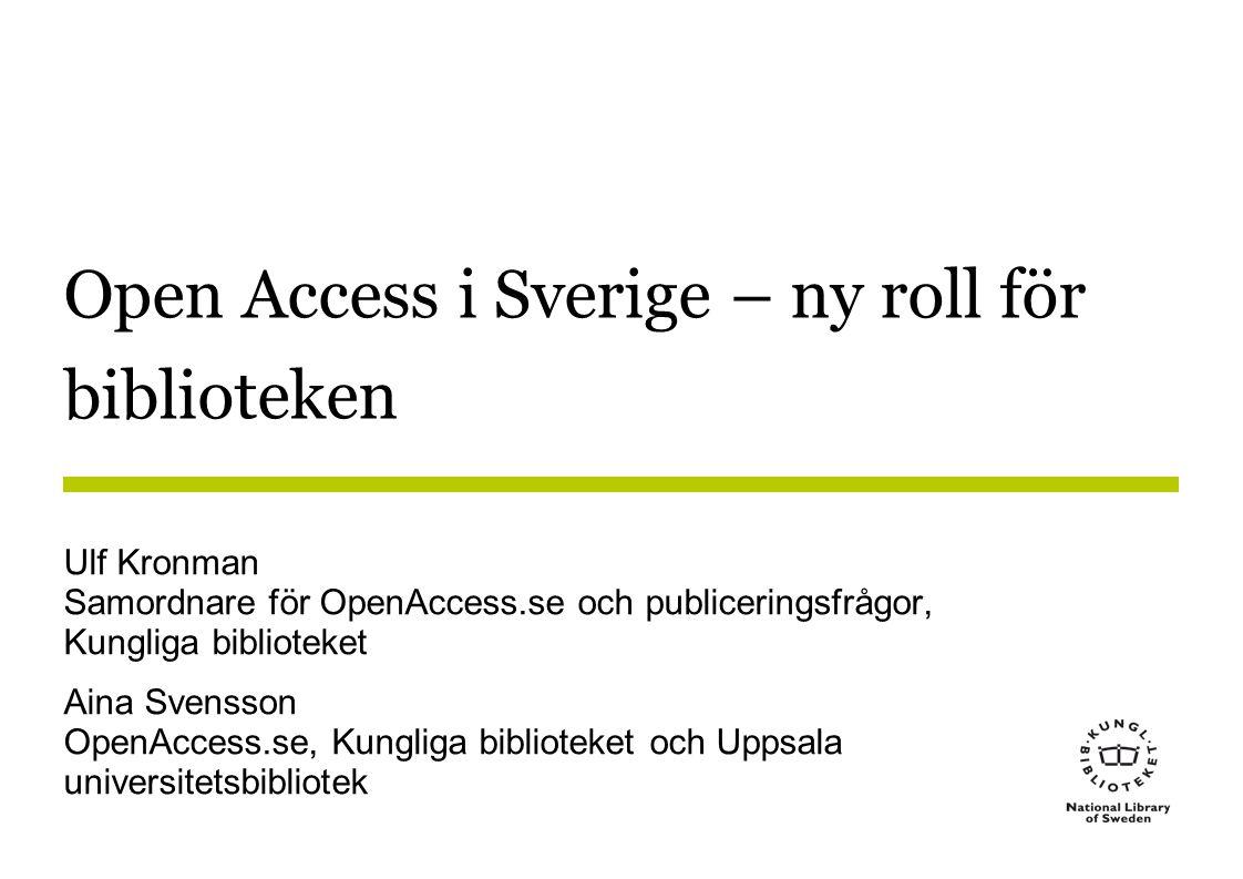 Open Access i Sverige – ny roll för biblioteken