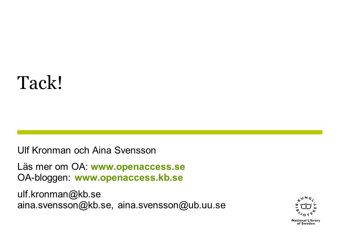 Tack! Ulf Kronman och Aina Svensson