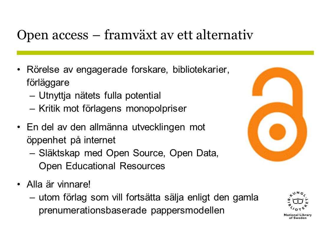Open access – framväxt av ett alternativ
